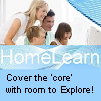 Click here to go to Home Learn cover the 'core' with room to explore!